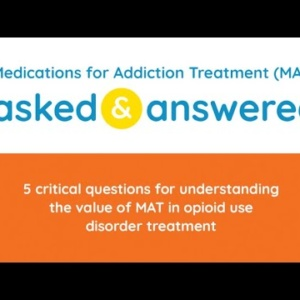 Announcement: Public Education Initiative on the Value of Medications for Addiction Treatment (MAT)